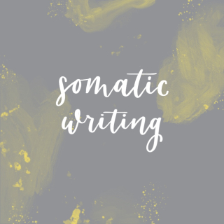 Somatic Writing 1