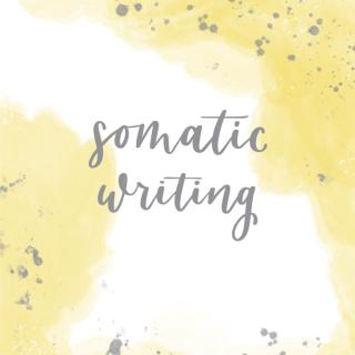 Somatic Writing 2